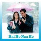 Kal Ho Na Ho - Kal Ho Na Ho - Sonu Nigam - 2003