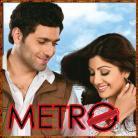 In Dino - Metro - Soham Chakraborty - 2007