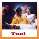 Taal Se Taal Mila - Taal - Alka Yagnik & Udit Narayan - 1999